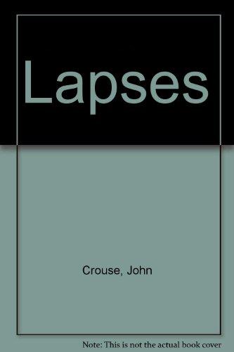 LAPSES: JOHN CROUSE
