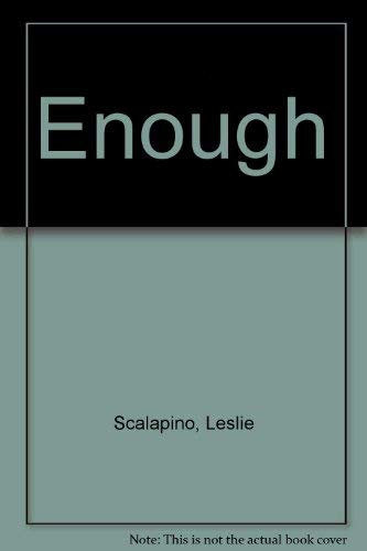 Enough: London, Rick, Scalapino, Leslie (eds)