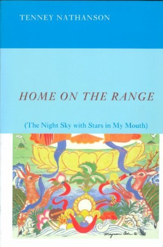 9781882022571: Home on the Range (The Night Sky with Stars in My Mouth)