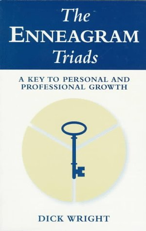 9781882042166: The Enneagram Triads: A Key to Personal and Professional Growth
