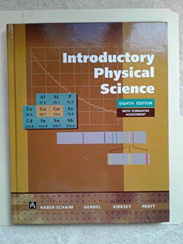 Introductory Physical Science: Scham,Gendel,Kirksey,Pratt