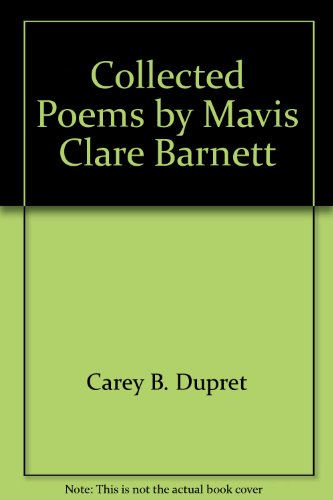 Collected Poems: Mavis Clare Barnett [Hardcover]