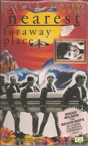 9781882071555: The Nearest Far Away Place: Brian Wilson, the Beach Boys, and the Southern California Experience (Cassettes)