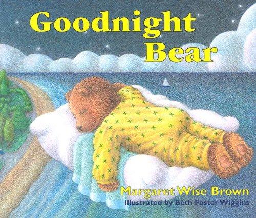 9781882077601: Goodnight Bear