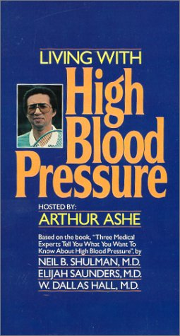 Living With High Blood Pressure [VHS]: Arthur Ashe