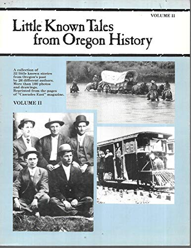 9781882084005: Little Known Tales from Oregon History, Vol. 2
