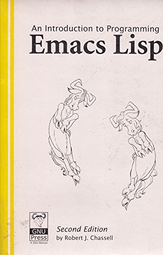 9781882114023: An Introduction to Programming in Emacs Lisp