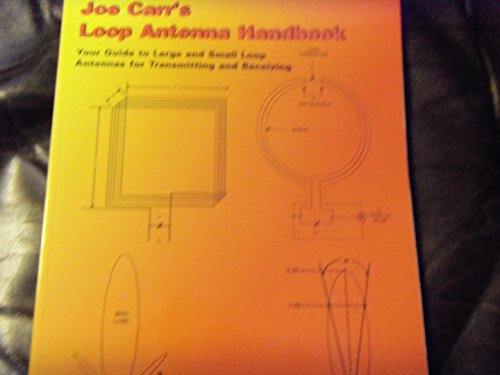 Joe Carr's loop antenna handbook: Joseph J Carr