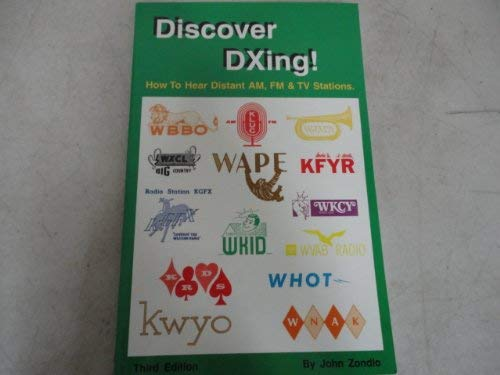 9781882123377: Discover DXing! How to Hear Distant AM, FM, & TV Stations, 3rd edition