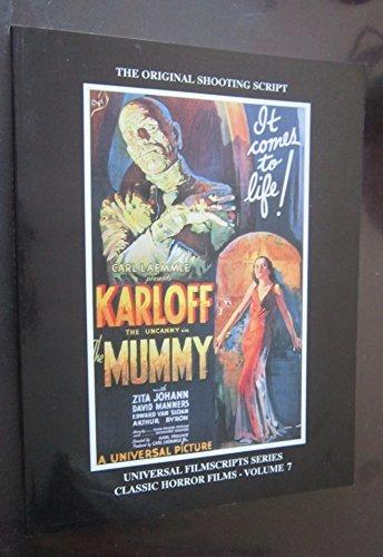 9781882127078: 7: Magicimage Filmbooks Presents the Mummy (UNIVERSAL FILMSCRIPTS SERIES: CLASSIC HORROR FILMS)