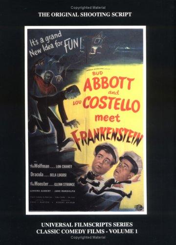 9781882127108: Abbott and Costello Meet Frankenstein (Universal Filmscripts Series Classic Comedies, Vol 1)