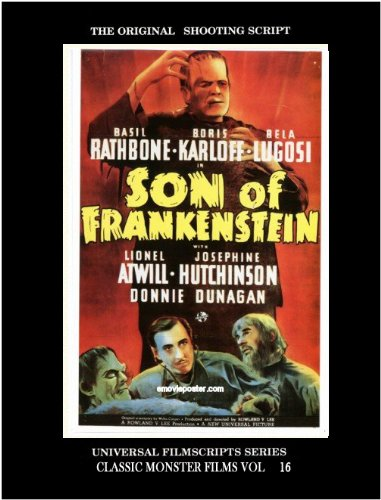 Son of Frankenstein - (50th Anniversary Edition 1939- 1989) - The Original Shooting Script - ...