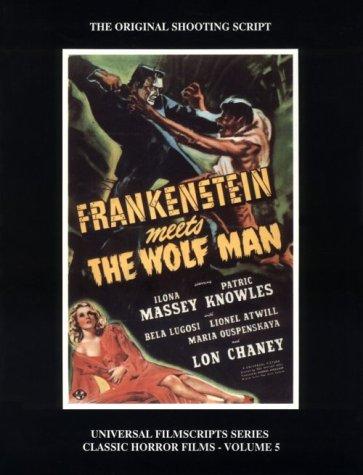 Magicimage Filmbooks Presents: Frankenstein Meets the Wolf: Siodmak, Curt (edited