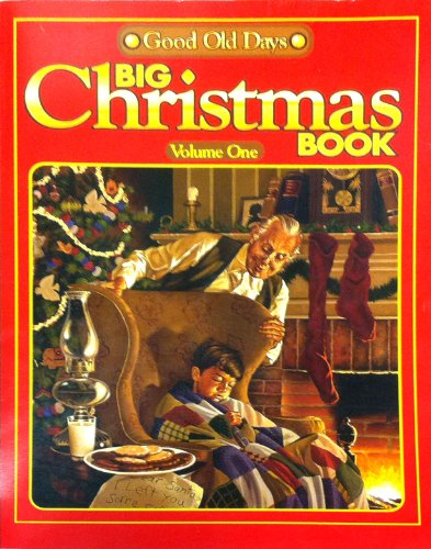 Good old days big Christmas book: n/a