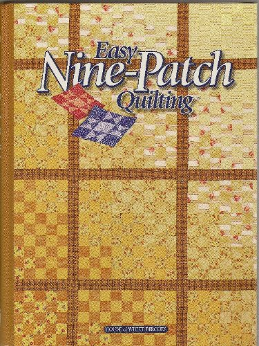 9781882138326: Easy Nine-Patch Quilting