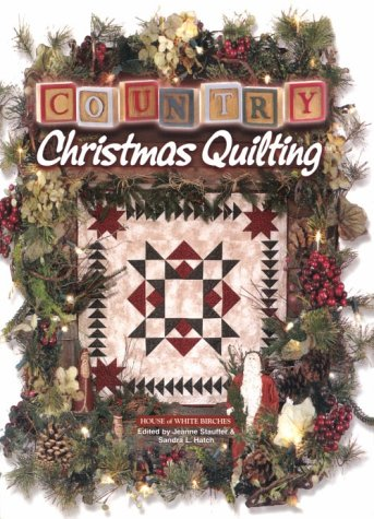 9781882138456: Country Christmas Quilting
