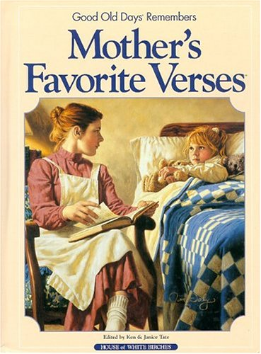 Mother's Favorite Verses: Good Old Days Remembers