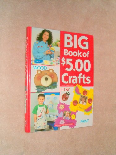 Big Book of $5.00 Crafts: Laura Scott