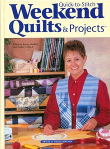 Quick-to-stitch weekend quilts & projects (1882138724) by Jeanne Stauffer; Sandra L. Hatch