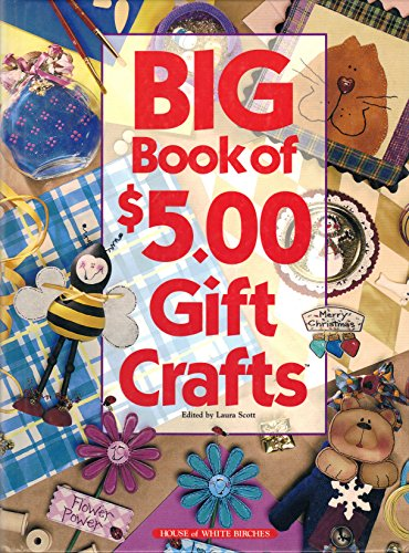 9781882138753: Big Book of $5.00 Gift Crafts