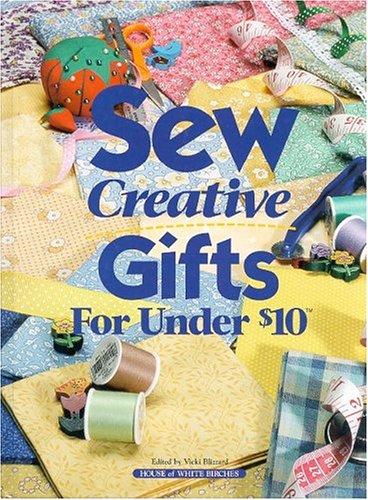 9781882138791: Sew Creative Gifts Under $10