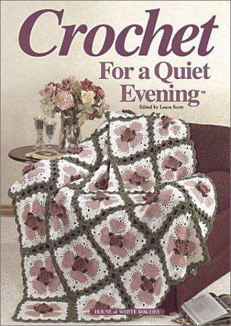 9781882138845: Crochet for a Quiet Evening