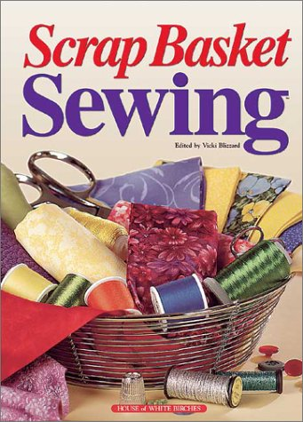 9781882138890: Scrap Basket Sewing