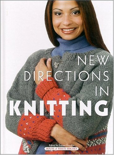 9781882138968: New Directions In Knitting