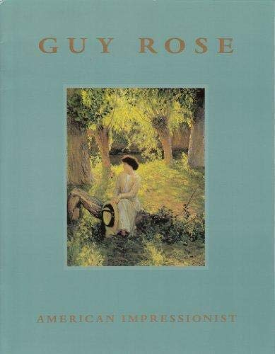 9781882140077: Guy Rose: American impressionist