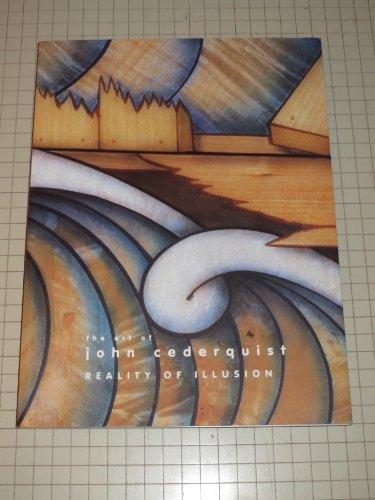 The Art of John Cederquist: Reality of: Cederquist, John; Danto,