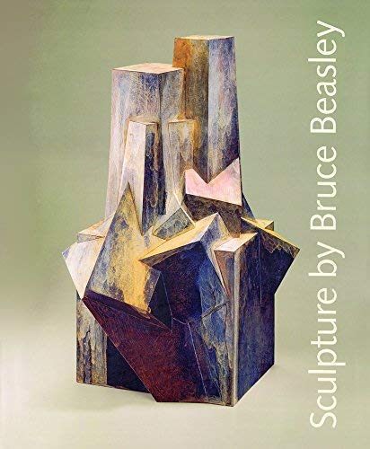 Sculpture by Bruce Beasley: A 45-Year Retrospective