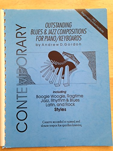Outstanding Blues & Jazz Compositions For Piano: Gordon, Andrew D.