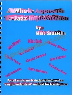 A Whole Approach To Jazz: Sabatella, Marc