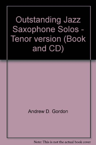 9781882146635: Outstanding Jazz Saxophone Solos - Tenor version (Book and CD)