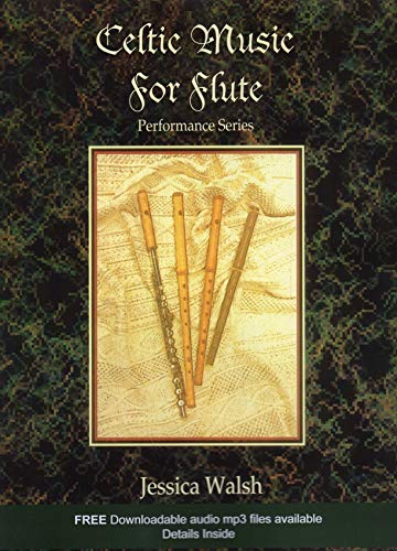 Celtic Music for Flute (Book/Audio CD) (Paperback): Jessica Walsh