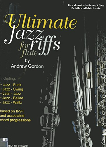 100 Ultimate Jazz Riffs For Flute Book/AudioCD: Gordon, Andrew D.