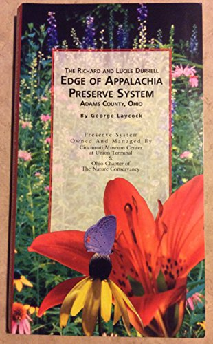9781882151073: The Richard and Lucile Durrell Edge of Appalachia Preserve System, Adams County, Ohio