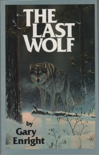 The Last Wolf: Gary Enright