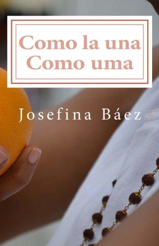 Como La Una Como Uma: Baez, Josefina