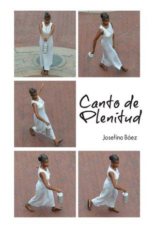 Canto de Plenitud (Spanish Edition): Baez, Josefina