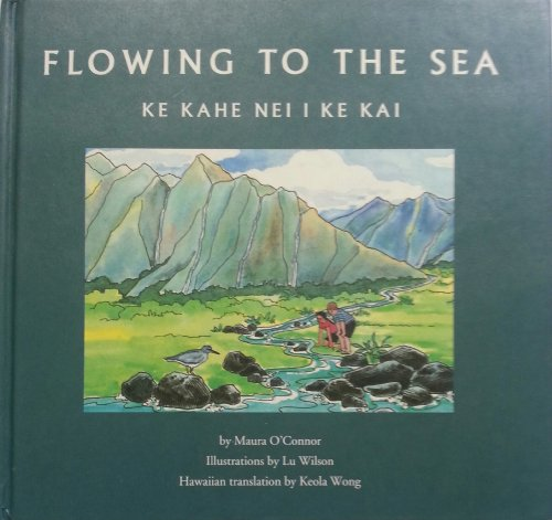 Flowing to the Sea/ Ke Kahe Nei I Ke Kai (1882163192) by Maura O'Connor