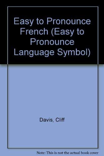Griffin's Easy to Pronounce French: Phrase Book: Davis, Cliff