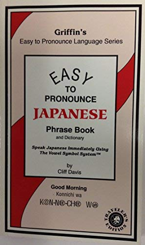9781882180301: Griffin's Easy to Pronounce Japanese (Griffin's Easy to Pronounce Language Series) (English and Japanese Edition)