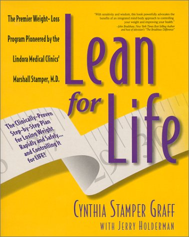 9781882180639: Lean for Life : The Clinically-Proven Step-By-Step Plan for Losing Weight Rapidly and Safely.and Controlling It for Life!