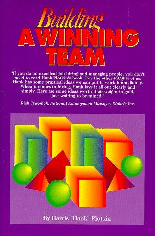 9781882180820: Building a Winning Team