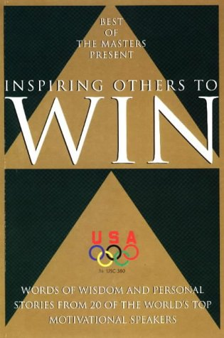 9781882180943: Inspiring Others to Win