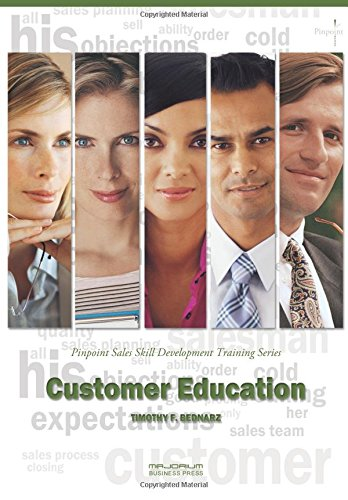 9781882181131: Customer Education: Pinpoint Sales Skill Development Training Series