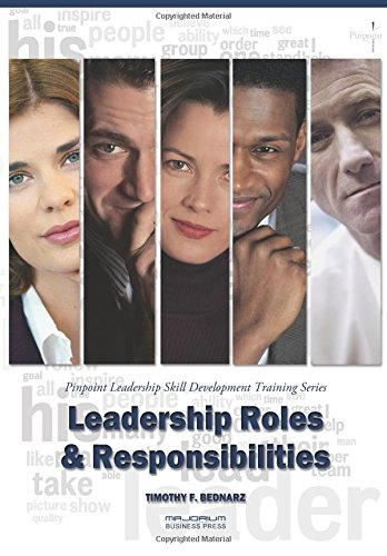 9781882181391: Leadership Roles & Responsibilities: Pinpoint Leadership Skill Development Training Series