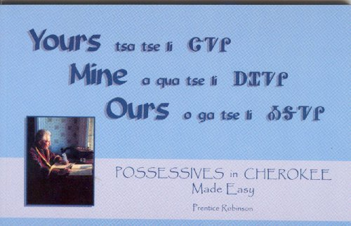 9781882182398: Possessives in Cherokee Made Easy (Yours Mine Ours)