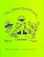 The Three Bucketeers: Commander, Thinker, Player: Epperley, Mike